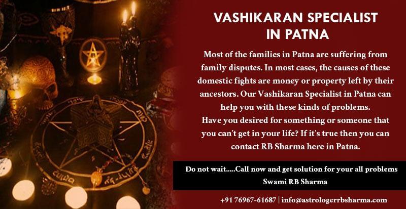 Vashikaran Specialist in Patna